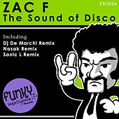 The Sound of Disco by Zac F