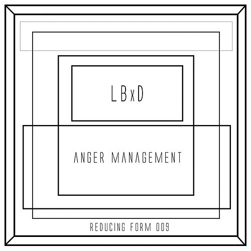 Anger Management - Single by LBxD