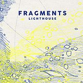 Lighthouse (Radio Edit) by Fragments