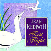 First Flight by Jean Redpath