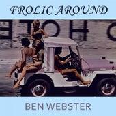 Frolic Around von Ben Webster