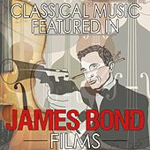 Classical Music Featured in James Bond Films by Various Artists