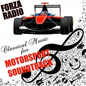 Forza Radio Classical Music for Motorsport Soundtrack by Various Artists