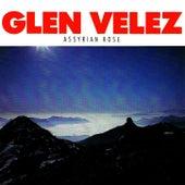 Assyrian Rose by Glen Velez