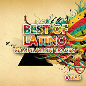 Best of Latino 6 (Compilation Tracks) by Various Artists