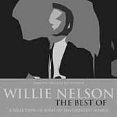 Willie Nelson - The Best Of von Willie Nelson