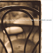 As Long as You're Living Yours: The Music of Keith Jarrett von Various Artists
