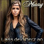 Lass dein Herz an by Marry