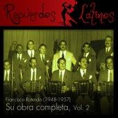 Francisco Rotundo: Su Obra Completa, Vol. 2 (1948-1957) by Various Artists