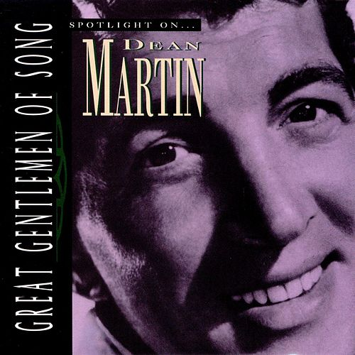 Spotlight On Dean Martin by Dean Martin