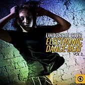 Universal Club Electronic Dance Beat, Vol. 3 by Various Artists