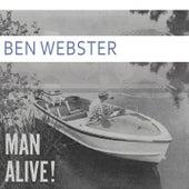Man Alive von Ben Webster