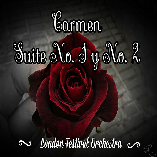 Carmen Suite No.1 y No. 2 by London Festival Orchestra