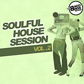Soulful House Session - Vol. 2 by Various Artists