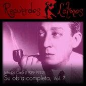 Julio de Caro: Su Obra Completa (1929-1932), Vol. 7 by Various Artists
