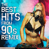 The Best Hits from 90's Remix by Various Artists