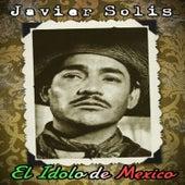 El Idolo de Mexico by Javier Solis