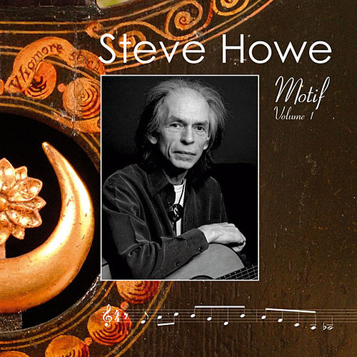 Motif Volume 1 by Steve Howe