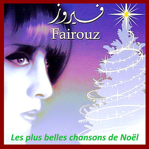 Les plus belles chansons de Noël by Fairuz