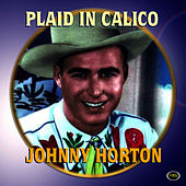 Plaid In Calico by Johnny Horton