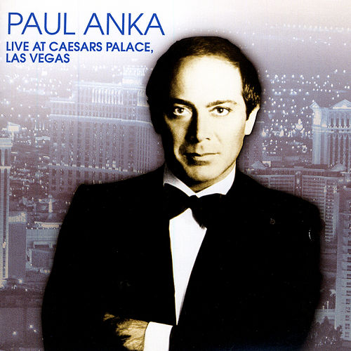 Live At Caesar's Palace, Las Vegas by Paul Anka