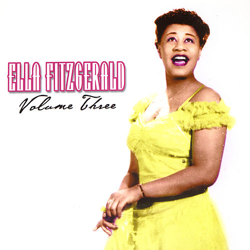 Volume Three by Ella Fitzgerald