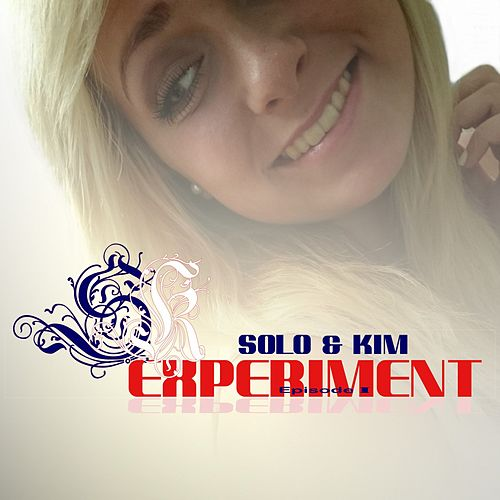 Experiment: Episode 1 by Solo