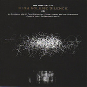The Conceptual High Volume Silence CD by Various Artists
