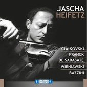 Ciaikovski Franck de Sarasate Wieniawski Bazzini by Jascha Heifetz