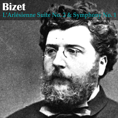 Bizet: L'Arlésienne Suite No. 2 and Symphony No. 1 by London Symphony Orchestra