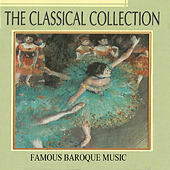 The Classical Collection, Famous Ballet Music by Various Artists