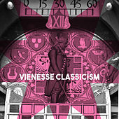 Vienesse Classicism by Various Artists