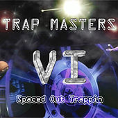 Trap Masters VI by Charlie Mac