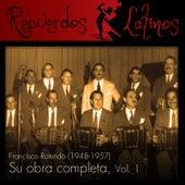Francisco Rotundo: Su Obra Completa, Vol. 1 (1948-1957) by Various Artists