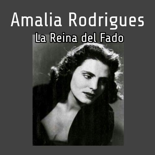 La Reina del Fado by Amalia Rodrigues