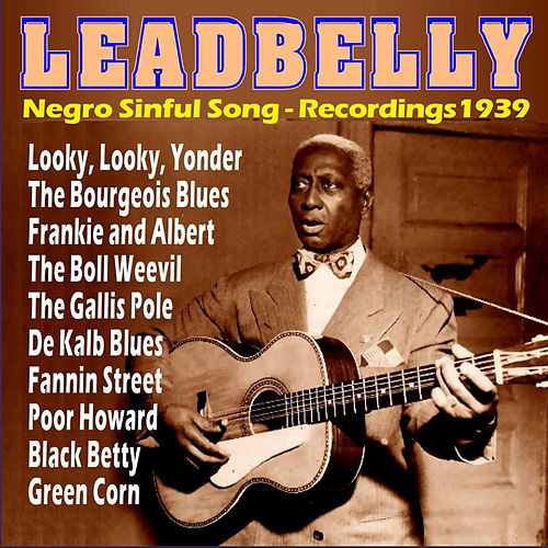 Negro Sinful Song - Recordings 1939 by Ledbelly