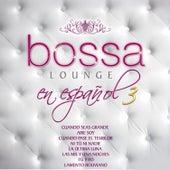 Más Bossa Lounge en Español 3 by Various Artists