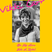 Be My Love by Vikki Carr