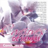 Canciones de Siempre by Various Artists