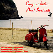 Canzoni Italia anni sessanta, Vol. 2 by Various Artists