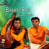 Bhakti Ras by Tushar Dutta