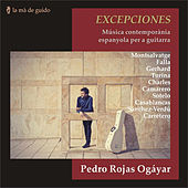 Excepciones: Contemporary Spanish Music for Guitar by Pedro Rojas Ogáyar