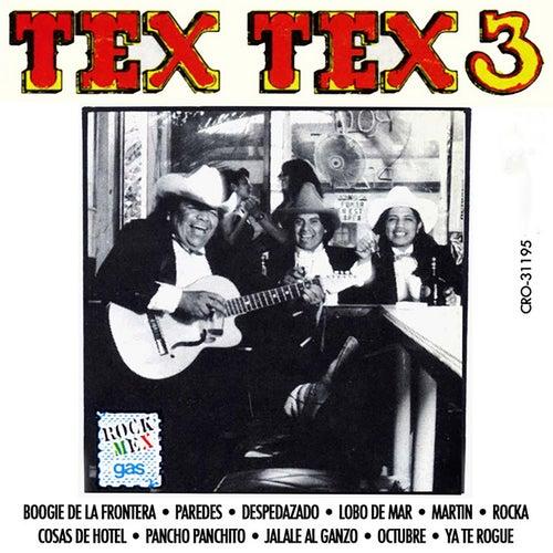 Tex Tex 3 von Tex Tex
