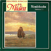 Grandes Epocas de la Música, Mendelssohn, Sinfonia N.º 9 by Various Artists