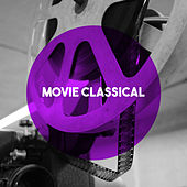Movie Classical by Various Artists
