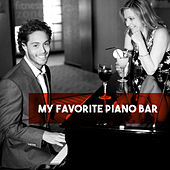 My Favorite Piano Bar by Various Artists