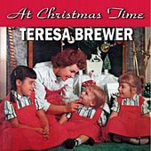 At Christmas Time by Teresa Brewer