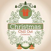 Christmas Chill out Collection by Various Artists