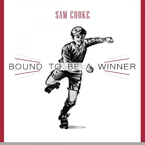 Bound To Be a Winner von Sam Cooke