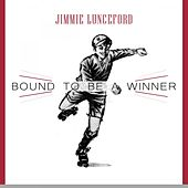 Bound To Be a Winner von Jimmie Lunceford